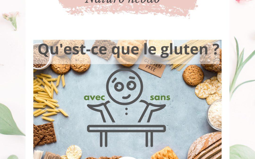 Qu'est ce que le gluten ? Pourquoi un régime sans gluten ?