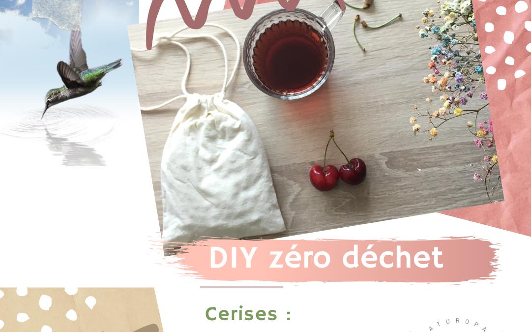 La cerise : bouillotte sèche et tisane détox.