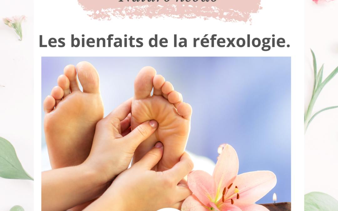 Les bienfaits de la réflexologie.