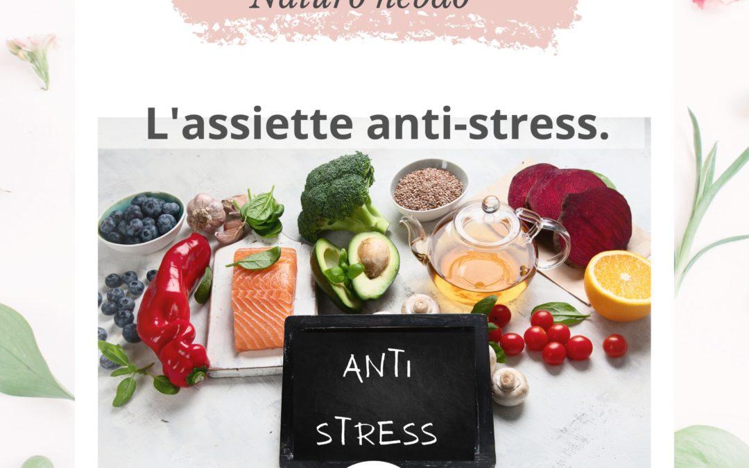 L'assiette anti stress, les aliments anti stress.